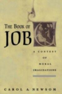 Foto Cover di Book of Job: A Contest of Moral Imaginations, Ebook inglese di Carol A Newsom, edito da Oxford University Press