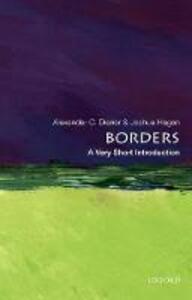 Borders: A Very Short Introduction - Alexander C. Diener,Joshua Hagen - cover