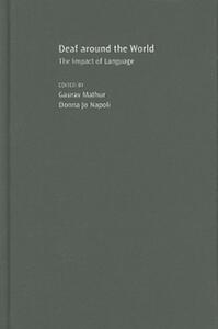 Deaf around the World: The Impact of Language - cover