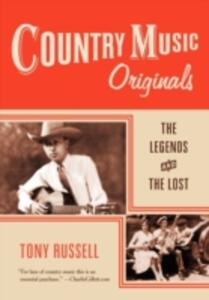 Country Music Originals: The Legends and the Lost - Tony Russell - cover