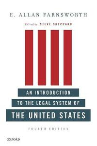 An Introduction to the Legal System of the United States, Fourth Edition - E. Allan Farnsworth - cover
