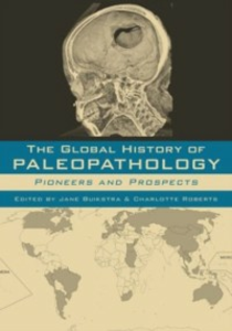 Ebook in inglese Global History of Paleopathology: Pioneers and Prospects -, -