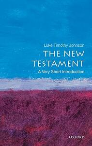 The New Testament: A Very Short Introduction - Luke Timothy Johnson - cover