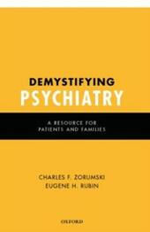 Demystifying Psychiatry: A Resource for Patients and Families