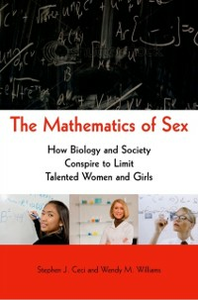 Ebook in inglese Mathematics of Sex: How Biology and Society Conspire to Limit Talented Women and Girls Ceci, Stephen J. , Williams, Wendy M.