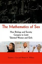 Mathematics of Sex: How Biology and Society Conspire to Limit Talented Women and Girls