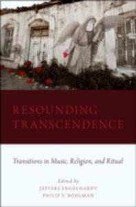 Resounding Transcendence: Transitions in Music, Religion, and Ritual - cover