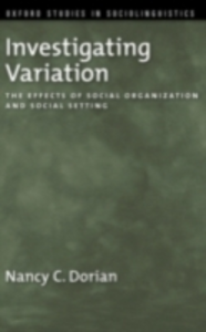 Ebook in inglese Investigating Variation: The Effects of Social Organization and Social Setting Dorian, Nancy C.
