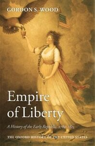 Ebook in inglese Empire of Liberty: A History of the Early Republic, 1789-1815 Wood, Gordon S.