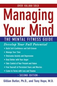 Ebook in inglese Managing Your Mind: The Mental Fitness Guide Butler, Gillian , Hope, Tony