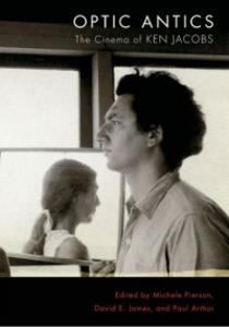 Ebook in inglese Optic Antics: The Cinema of Ken Jacobs -, -