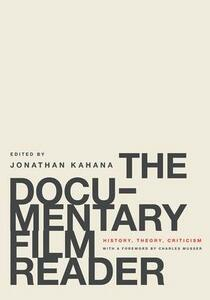 The Documentary Film Reader: History, Theory, Criticism - cover