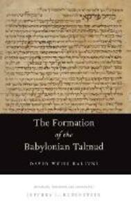 The Formation of the Babylonian Talmud - David Weiss Halivni - cover