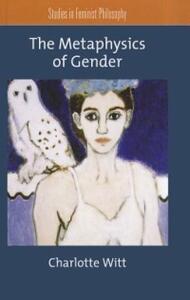 The Metaphysics of Gender - Charlotte Witt - cover