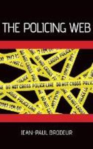 The Policing Web - Jean-Paul Brodeur - cover