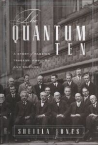 Ebook in inglese Quantum Ten: A Story of Passion, Tragedy, Ambition, and Science Jones, Sheilla