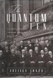 Quantum Ten: A Story of Passion, Tragedy, Ambition, and Science