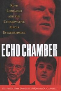 Ebook in inglese Echo Chamber: Rush Limbaugh and the Conservative Media Establishment Cappella, Joseph N. , Jamieson, Kathleen Hall