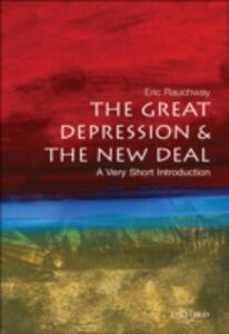 Foto Cover di Great Depression and the New Deal: A Very Short Introduction, Ebook inglese di Eric Rauchway, edito da Oxford University Press