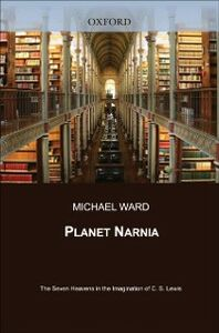 Ebook in inglese Planet Narnia: The Seven Heavens in the Imagination of C. S. Lewis Ward, Michael