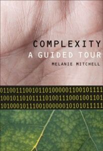 Ebook in inglese Complexity: A Guided Tour Mitchell, Melanie