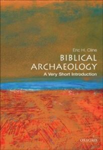 Ebook in inglese Biblical Archaeology: A Very Short Introduction Cline, Eric H