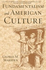 Foto Cover di Fundamentalism and American Culture, Ebook inglese di George M. Marsden, edito da Oxford University Press