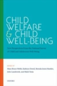 Ebook in inglese Child Welfare and Child Well-Being: New Perspectives From the National Survey of Child and Adolescent Well-Being -, -
