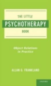 Ebook in inglese Little Psychotherapy Book: Object Relations in Practice Frankland, Allan