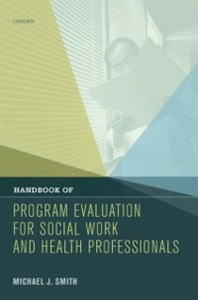 Ebook in inglese Handbook of Program Evaluation for Social Work and Health Professionals Smith, Michael J.