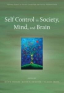 Ebook in inglese Self Control in Society, Mind, and Brain