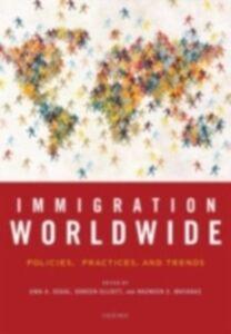 Foto Cover di Immigration Worldwide: Policies, Practices, and Trends, Ebook inglese di  edito da Oxford University Press