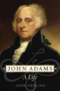 Ebook in inglese John Adams: A Life Ferling, John