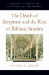 Death of Scripture and the Rise of Biblical Studies