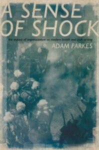 Ebook in inglese ASense of Shock: The Impact of Impressionism on Modern British and Irish Writing Parkes, Adam