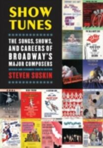 Ebook in inglese Show Tunes: The Songs, Shows, and Careers of Broadway's Major Composers Suskin, Steven