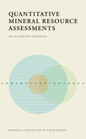 Quantitative Mineral Resource Assessments: An Integrated Approach
