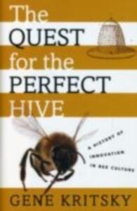 Foto Cover di Quest for the Perfect Hive: A History of Innovation in Bee Culture, Ebook inglese di Gene Kritsky, edito da Oxford University Press