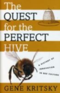 Ebook in inglese Quest for the Perfect Hive: A History of Innovation in Bee Culture Kritsky, Gene
