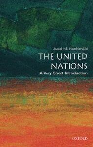 Foto Cover di United Nations: A Very Short Introduction, Ebook inglese di Jussi M. Hanhimaki, edito da Oxford University Press, USA