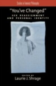 Ebook in inglese You've Changed: Sex Reassignment and Personal Identity