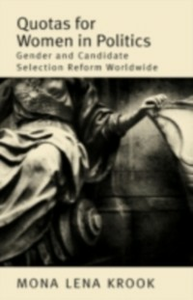 Ebook in inglese Quotas for Women in Politics: Gender and Candidate Selection Reform Worldwide Krook, Mona Lena