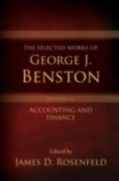 Selected Works of George J. Benston, Volume 1: Banking and Financial Services