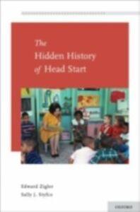 Ebook in inglese Hidden History of Head Start Styfco, Sally J. , Zigler, Edward