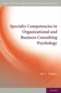 Ebook in inglese Specialty Competencies in Organizational and Business Consulting Psychology Thomas, Jay C.