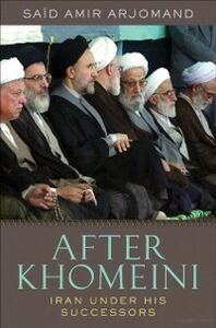Foto Cover di After Khomeini: Iran Under His Successors, Ebook inglese di Said Amir Arjomand, edito da Oxford University Press