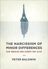 Narcissism of Minor Differences: How America and Europe Are Alike