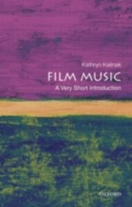 Ebook in inglese Film Music: A Very Short Introduction Kalinak, Kathryn