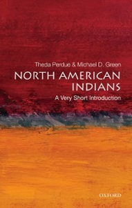 Ebook in inglese North American Indians: A Very Short Introduction Green, Michael D. , Perdue, Theda