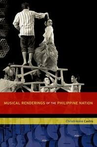 Musical Renderings of the Philippine Nation - Christi-Anne Castro - cover